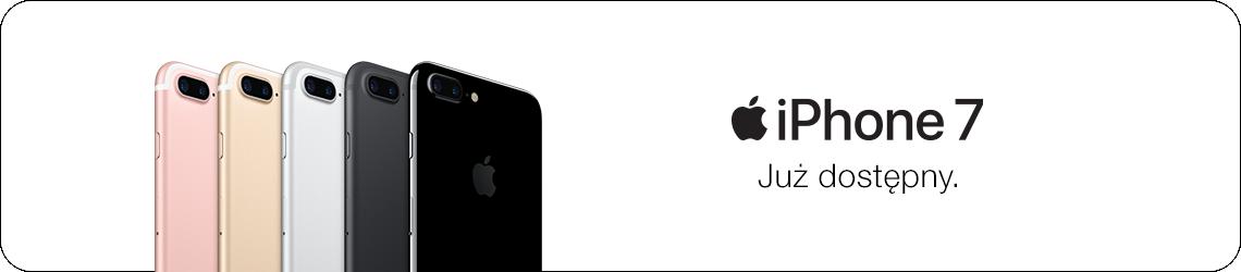 iPhone 7 - już dostępny