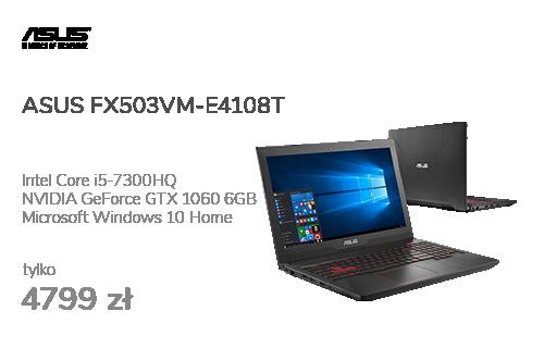 ASUS FX503VM-E4108T i5-7300HQ/8GB/240+1TB/Win10 GTX1060