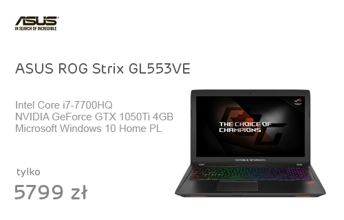 ASUS ROG Strix GL553VE i7-7700/16GB/512SSD/Win10 1050Ti