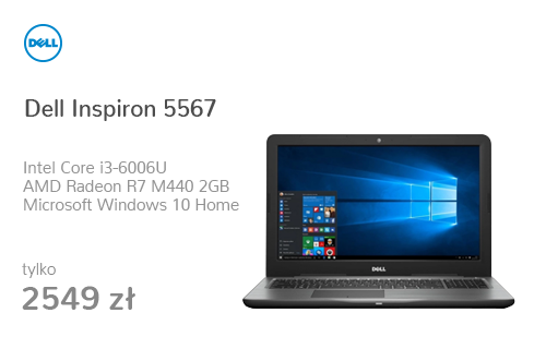 Dell Inspiron 5567 i3-6006U/8GB/256/Win10 R7 FHD