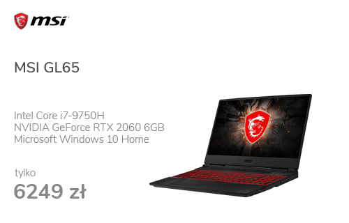 MSI GL65 i7-9750H/8GB/512/Win10X RTX2060 120Hz
