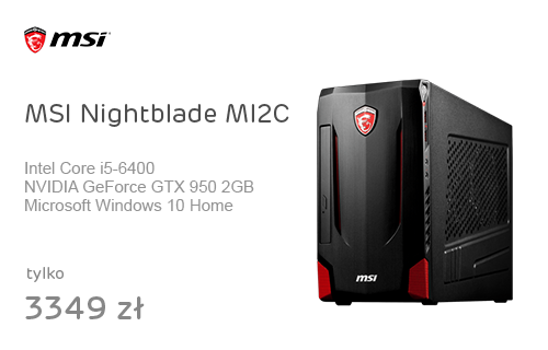 MSI Nightblade MI2C i5-6400/8GB/1000/Win10X GTX950