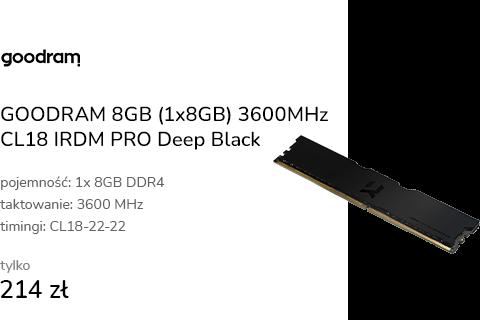 GOODRAM 8GB (1x8GB) 3600MHz CL18 IRDM PRO Deep Bla