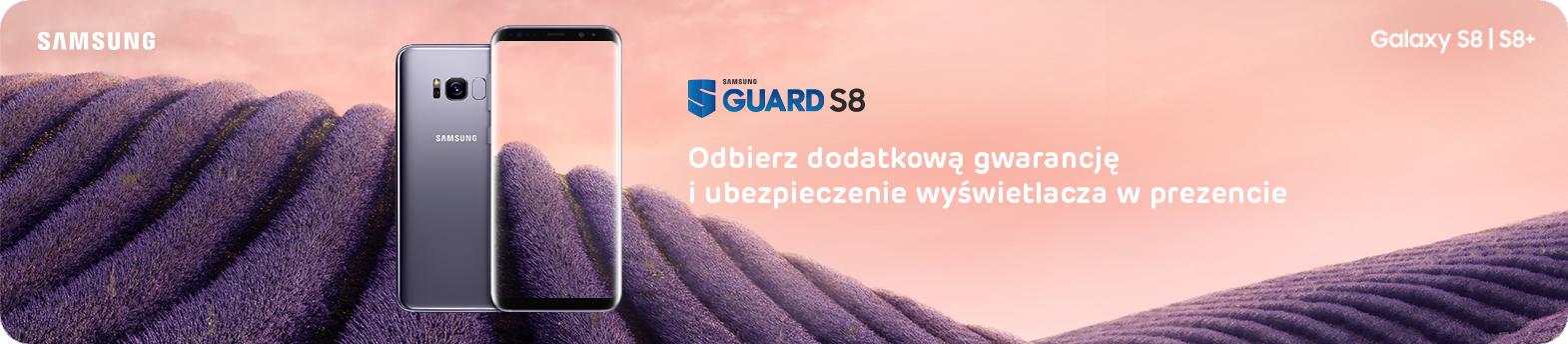 chroń swój Galaxy S8 | S8+