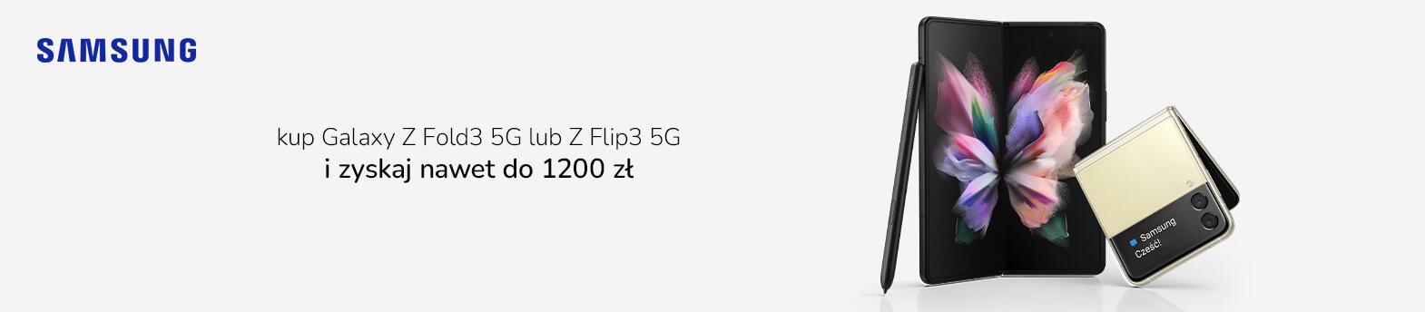 promocja Samsung Z Fold3   ZFlip3 5G