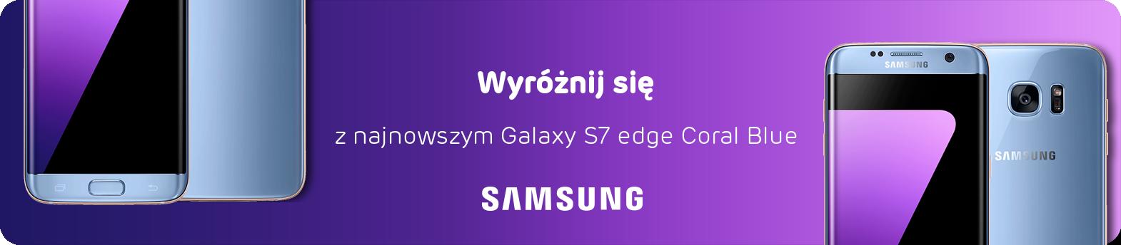 zobacz Galaxy S7 w nowej odsłonie
