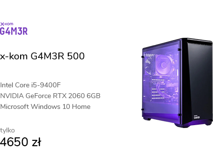 x-kom G4M3R 500 i5-9400F/16GB/240+1TB/W10X/RTX2060