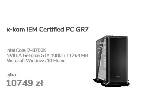 x-kom IEM Certified PC GR7 i7-8700K/1080Ti/32/256+2TB/WX