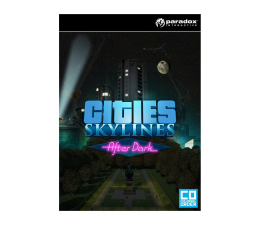 Gra na PC Paradox Interactive Cities: Skylines - After Dark ESD Steam