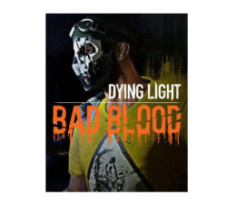 Gra na PC PC Dying Light - Bad Blood ESD Steam