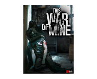 11 bit studios This War of Mine ESD Steam - 469324 - zdjęcie 1