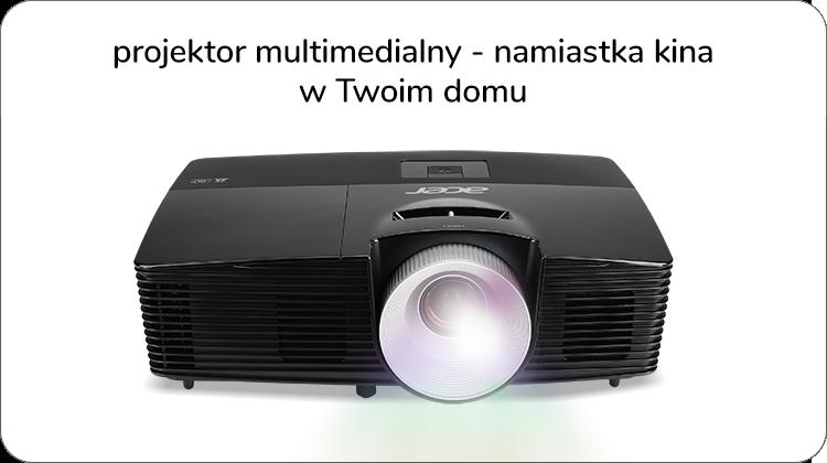 projektor multimedialny - namiastka kina w twoim domu