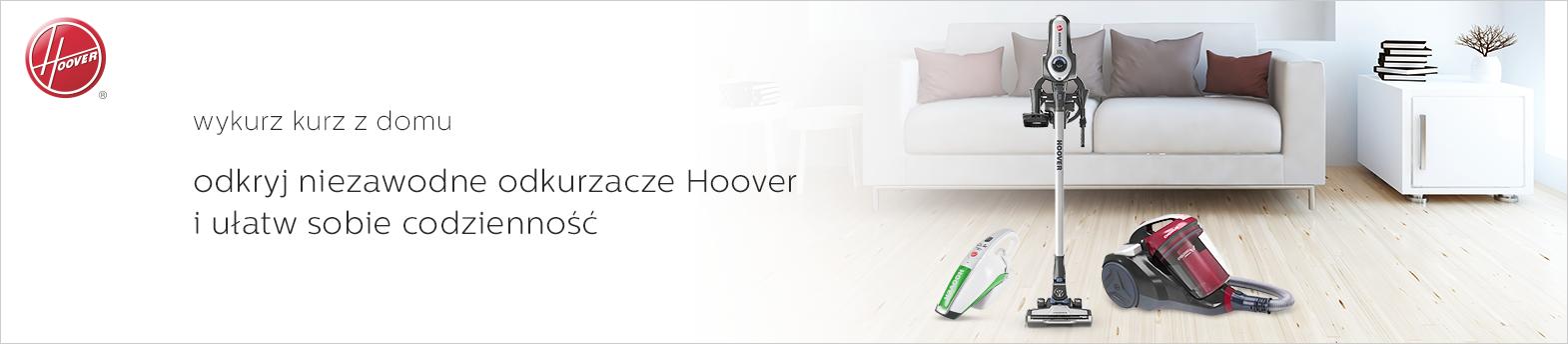 Niezawodne odkurzacze Hoover