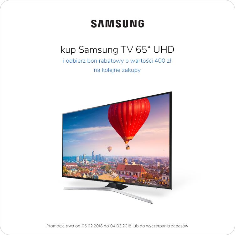Kup TV Samsung i odbierz 400 zł na kolejne zakupy