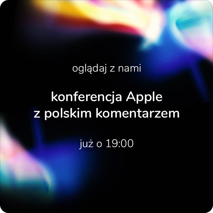 konferencja apple po polsku - oglądaj