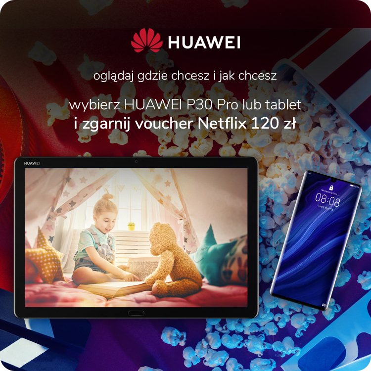 promocja Huawei plus Netflix
