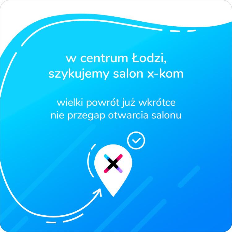 Nowy salon x-kom w Łodzi