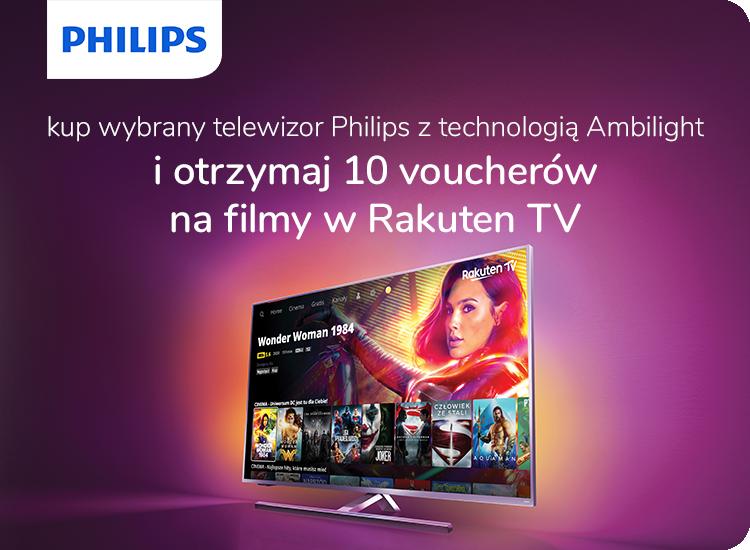 Telewizory Phillips z technologią Ambilight i voucher na filmy w Rakuten tv