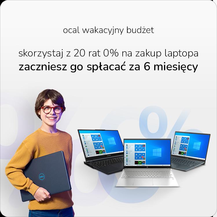 Laptopy w 20 ratach 0%