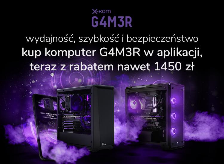 promocja na komputery x-kom G4M3R w aplikacji
