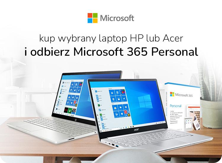 Promocja wybrane laptopy od HP i Acer w pakiecie z Microsoft 356 Personal