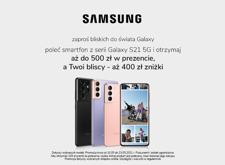 Samsung Galaxy S21 5G poleć smartfon zgarnij premię