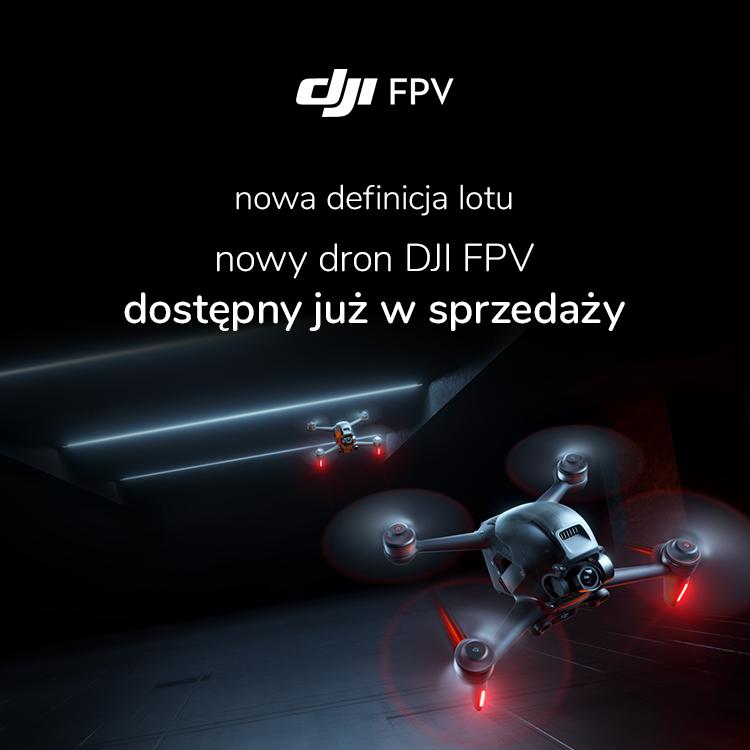 Nowość w ofercie DJI FPV