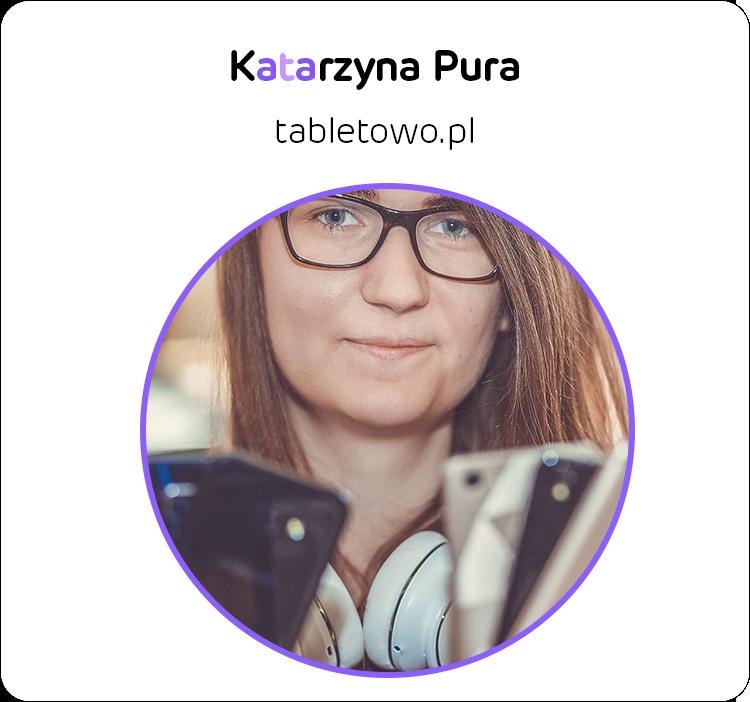Katarzyna Pura z Tabletowo.pl