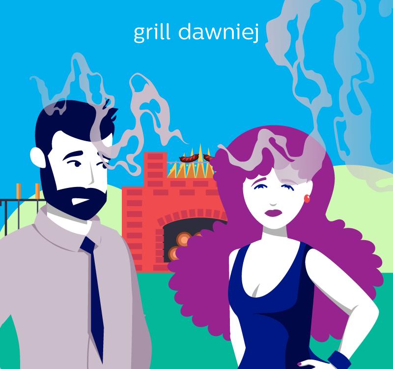 Grill kiedyś